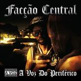 Facção Central - A Voz Do Periférico