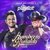 Humberto E Ronaldo - Playlist