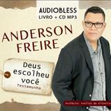 Anderson Freire - Deus Escolheu Você
