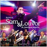 Banda Som E Louvor - De Janeiro a Janeiro