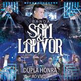 Banda Som E Louvor - Dupla Honra