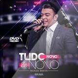 Thiago Brava - Thiago Brava - Tudo Novo De Novo