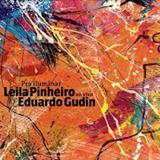 Leila Pinheiro - Pra Iluminar (Com Eduardo Gudin)