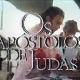 Novelas - Os Apóstolos De Judas