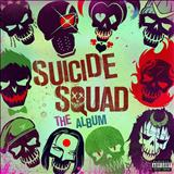 Filmes - Suicide Squad: The Album