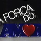 Novelas - A Força Do Amor