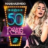 Naiara Azevedo - Naiara Azevedo Ft. Maiara e Maraisa - 50 Reais