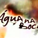 Novelas - Água Na Boca