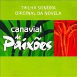 Novelas - Canavial De Paixões