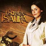 Novelas - Escrava Isaura 2005