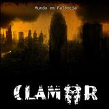 CLAMOR (Hardcore) - Mundo em Falencia