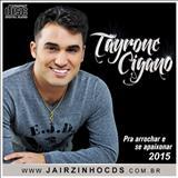 Tayrone Cigano - Tayrone