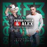 Pedro Paulo E Alex - Diferente Como Sempre
