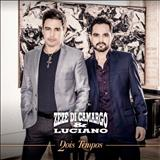 Zezé Di Camargo e Luciano - Dois Tempos