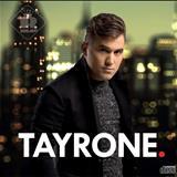 Tayrone Cigano - Tayrone 2016