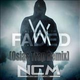 Alan Walker - Alan Walker - Faded (Osias Trap Remix)