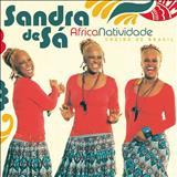 Sandra de Sá - Africanatividade - Cheiro de Brasil