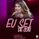Marília Mendonça - Eu Sei De Cor (Single)