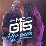 MC G15 - Deu Onda