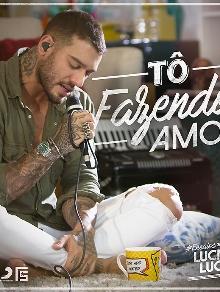 Lucas Lucco lança clipe da música inédita 'Tô Fazendo Amor'