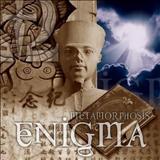 Enigma - Metamorphosis