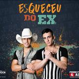 Pedro Paulo E Alex - Esqueceu Do Ex (Single)