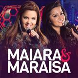 Maiara & Maraísa - Ao Vivo Em Campo Grande