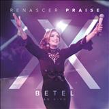 Renascer Praise - Betel