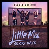 Little Mix - Glory Days - Deluxe Edition