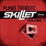 Skillet - Piano Tribute Vol. 3