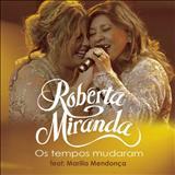 Roberta Miranda - Os Tempos Mudaram (Ao Vivo)