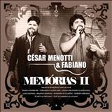 César Menotti e Fabiano - Memorias II (Ao Vivo) - Deluxe
