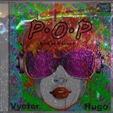 Vyctor Hugo - P.O.P Live In Manaus