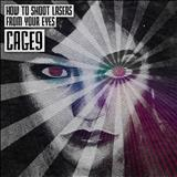 Cage9 - How To Shoot Lasers From Your Eyes