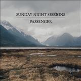 Passenger - Sunday Night Sessions