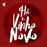 Ministério Zoe - Há Um Vinho Novo