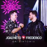 João Neto e Frederico - Em Sintonia (Ao Vivo)-Deluxe