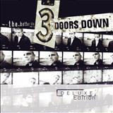 3 Doors Down - The Better Life (Deluxe Edition) Disc: 1