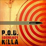 P.O.D. - Soundboy Killa - Single