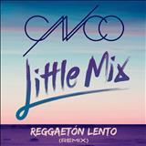 Little Mix - Cnco Feat. Little Mix