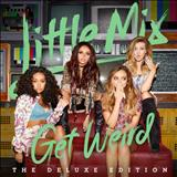 Little Mix - Get Weird - Deluxe Edition