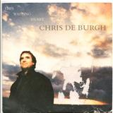 Chris De Burgh - Carry Me (Like a Fire In Your Heart)