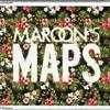 Maroon 5 - Maps (Single)