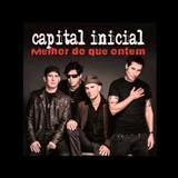 Capital Inicial - Melhor Do Que Ontem (Single)