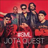 Jota Quest - SML