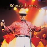 SÉRGIO LOPES O POETA EVANGÉLICO - Sérgio Lopes  Ao Vivo