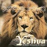 SÉRGIO LOPES O POETA EVANGÉLICO - Yeshua o Nome Hebraico De Jesus