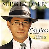SÉRGIO LOPES O POETA EVANGÉLICO - Cânticos   Para   EL   ALMA