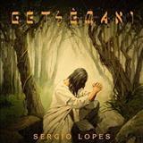 SÉRGIO LOPES O POETA EVANGÉLICO - Getsemani