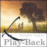 Sérgio Lopes - Lentilhas    PLAYBACK